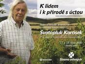 Fotografie z akceSvatopluk Karásek - Kampaň 2008